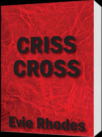 Criss cross about the book evie rhodes criss cross by evie rhodes fandeluxe PDF